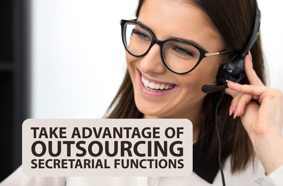 Take Advantage of Outsourcing Secretarial Functions
