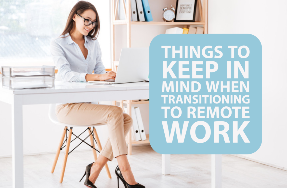 Things to Keep in Mind When Transitioning to Remote Work